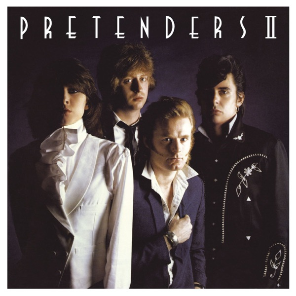 Pretenders II (Expanded & Remastered)