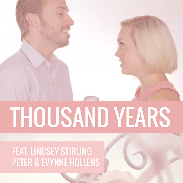 Thousand Years (feat. Lindsey Stirling) - Single