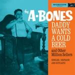 The A-Bones - Drive In