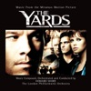 The Yards Music from the Motion Picture