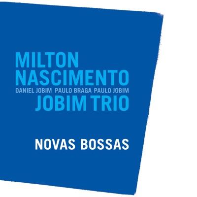 Novas Bossas - Milton Nascimento