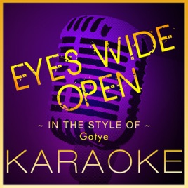 ‎Eyes Wide Open (Karaoke Version) [In the Style of Gotye] - Single by High  Frequency Karaoke