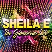 Sheila E. - The Glamorous Life (Re-Recorded)
