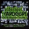 Oldschool Hardcore Top 100 Megamix II