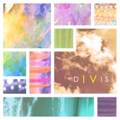 Divisi - I've Seen All Good People