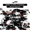 Black Radio 2 (Deluxe Version) - Robert Glasper Experiment