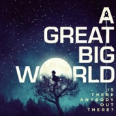 A Great Big World - Already Home