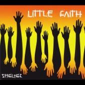 Little Faith - Shelter Me