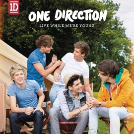 Live While We Re Young