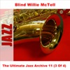 The Ultimate Jazz Archive 11: Blind Willie Mctell, Vol. 3, Blind Willie McTell