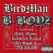 B-Boyz (feat. Mack Maine, Kendrick Lamar, Ace Hood & DJ Khaled) - Single