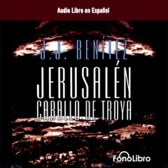 Jerusalen: Caballo de Troya (Dramatizada) [Jerusalem: The Trojan Horse, Book 1 (Dramatized)]