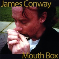 Mouth Box by James Conway on Apple Music