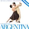 Canciones de Argentina. Música Típica Argentina