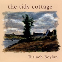The Tidy Cottage by Turlach Boylan on Apple Music