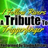 I Follow Rivers (A Tribute to Triggerfinger) - Single, Studio All-Stars