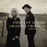 Emmylou Harris & Rodney Crowell - Bluebird Wine
