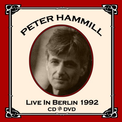 Live In Berlin 1992 - Peter Hammill