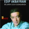 Edip Akbayram - Herşey senin uğruna