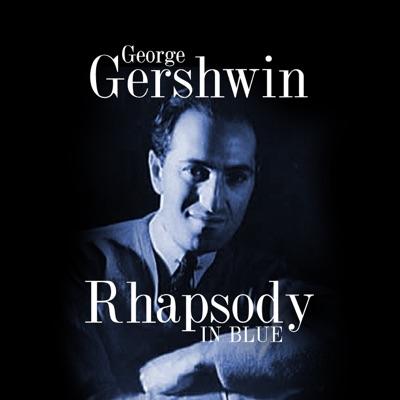 Rhapsody in Blue - Single - George Gershwin