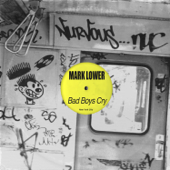 Bad Boys Cry - Mark Lower