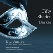 Download Fifty Shades Darker: Book Two of the Fifty Shades Trilogy (Unabridged) Audio Book