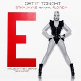 Get It Tonight (feat. Flo Rida) - Single