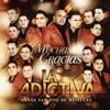 La Adictiva Banda San José de Mesillas - Muchas Gracias