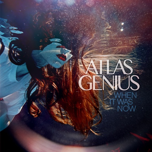 Atlas Genius - On a Day