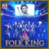 Ustad Kuldeep Manak, Aman Hayer, Jazzy B, Manmohan Waris, A.S. Kang, Sukshinder Shinda, Malkit Singh, Balwinder Safri & Angrej Ali - The Folk King  artwork