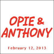 Opie & Anthony, Craig Robinson, February 12, 2013