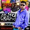 Go Crazy Bonus Material Single