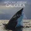 Caligula - Anthony Jeselnik