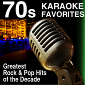 70s Karaoke Favorites - Greatest Rock and Pop Hits of the Decade