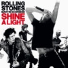 Shine a Light (Live), The Rolling Stones