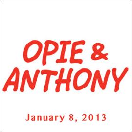 Opie & Anthony, Nikolaj Coster-Waldau and Tom Papa, January 8, 2013 audiobook