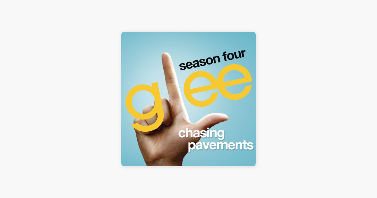 Chasing Pavements (Glee Cast Version) - Single by Glee Cast on Apple ...