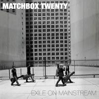 Matchbox Twenty - Exile On Mainstream artwork