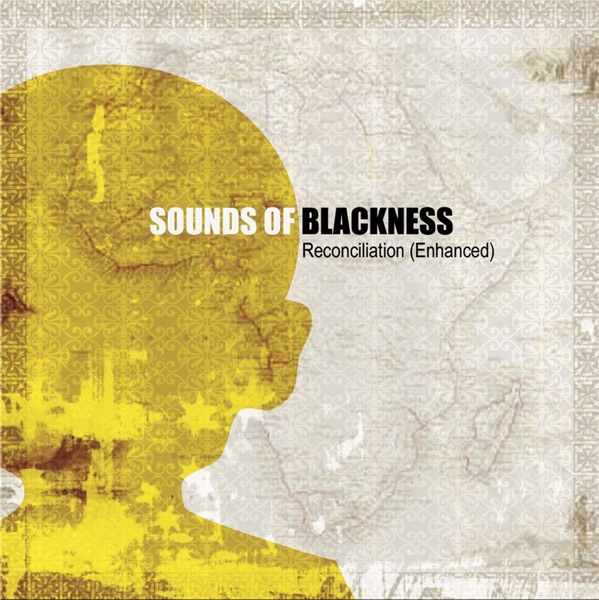 Sounds Of Blackness - Love Will Change Things