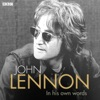 John Lennon in His Own Words, John Lennon