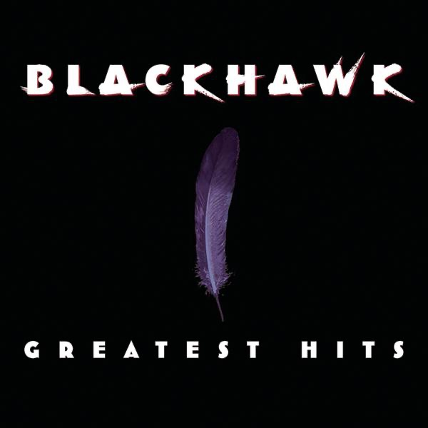 Blackhawk - That's Just About Right