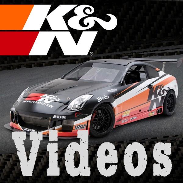 K&N Videos
