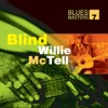 Blues Masters, Vol. 7: Blind Willie McTell, Blind Willie McTell