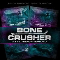 Bone Crusher (feat. French Montana) - Single Mp3 Download