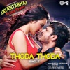 Thoda Thoda From Jayantabhai Ki Luv Story Single