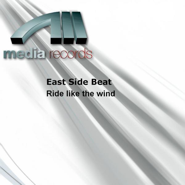 East Side Beat  -  Ride Like The Wind diffusé sur Digital 2 Radio