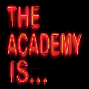 The Academy Is... - Everything We Had