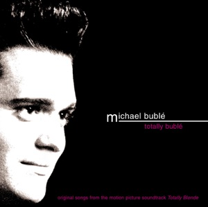 Totally Bublé Mp3 Download