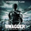 Swagger (feat. Red Café, Snoop Dogg & Lynn Carter) - EP, Grandmaster Flash