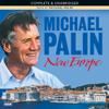 Michael Palin - Michael Palin: New Europe (Unabridged) artwork
